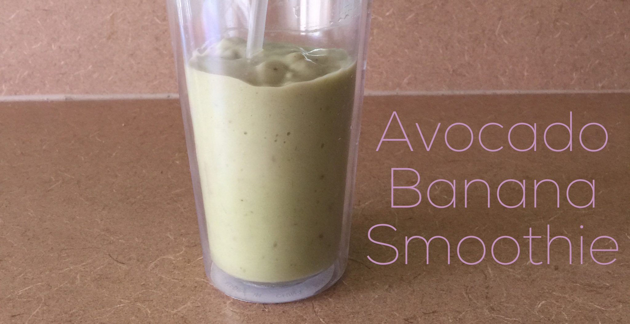 Diary of a Fit Mommy » Avocado Banana Smoothie
